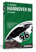 111-Grnde-Hannover-96-zu-lieben-Eine-Liebeserklrung-an-den-groartigsten-Fuballverein-der-Welt-0