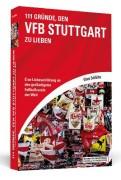 111-Grnde-den-VfB-Stuttgart-zu-lieben-Eine-Liebeserklrung-an-den-groartigsten-Fuballverein-der-Welt-0