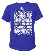 Artdiktat-Herren-T-Shirt-Schei-auf-Braunschweig-Echte-Mnner-kommen-aus-Hannover-0