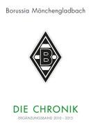 Borussia-Mnchengladbach-Die-Chronik-Ergnzungsband-2010-2015-0