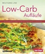 Low-Carb-Auflufe-40-kohlenhydratarme-Gerichte-aus-dem-Ofen-Wissenswertes-zu-Auflaufformen-Kchenratgeberreihe-0